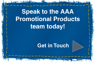 Speak to the AAA Promotional Products team today!